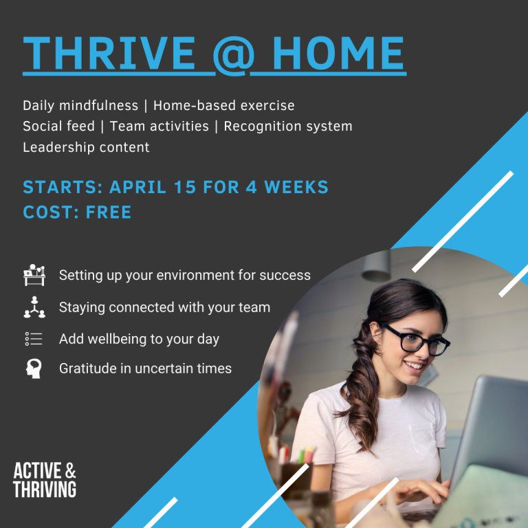 Support Employees to 'Thrive @ Home'